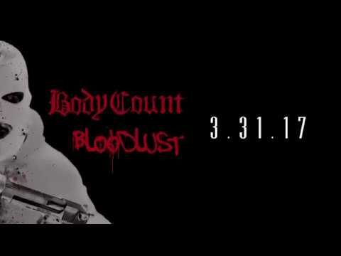 Body Count - Behind the Bloodlust