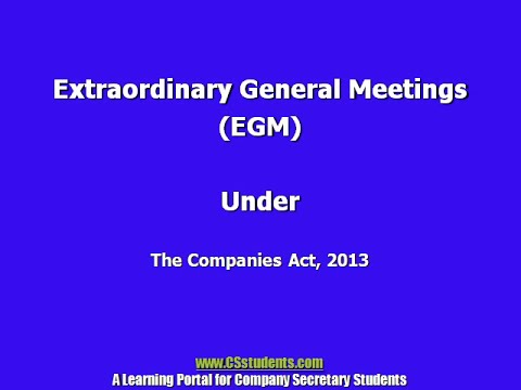 Extraordinary General Meeting under the Co Act, 2013