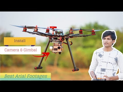 How to install Camera and Gimbal in Drone for Best Arial Footage | Indian Lifehacker