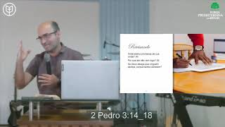 2 Pedro 3:14-18 | Pb. Itiel Alves