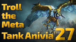 Nice Q   Troll the Meta   Tank Anivia   27