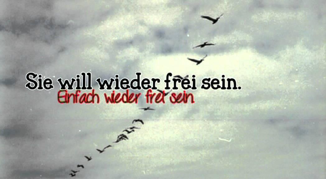 Sie will wieder frei sein, endlich wieder frei sein. - YouTube