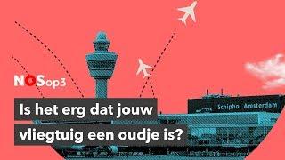 Maakt het uit hoe oud je vliegtuig is? | NOS op 3