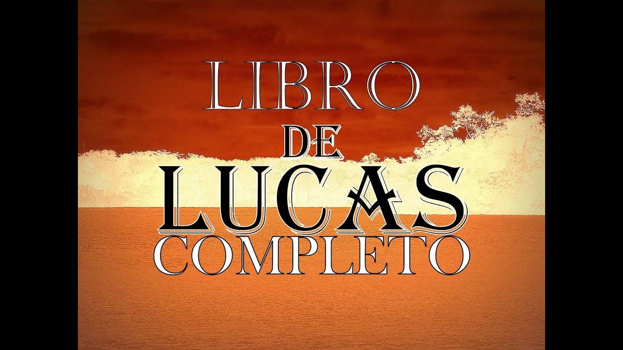 Libro De Lucas Completo, Reina Valera 1960, Biblia Hablada