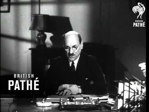 Clement Attlee Speaking AKA Attlee Speech