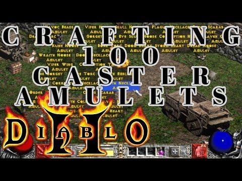 DIABLO 2 - CRAFTING 100 CASTER AMULETS