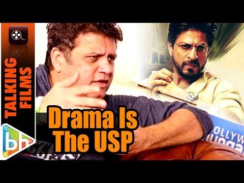 Drama Is The USP Of Raees   Rahul Dholakia