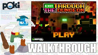Exit Through the Dungeon Game Movie!