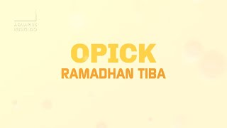 Opick Ramadhan Tiba Official Video