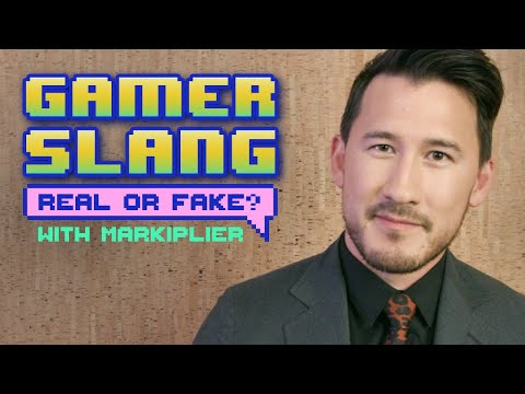 Gamer Slang: Real or Fake? with Markiplier
