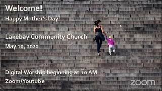 Sunday Worship- Mother's Day