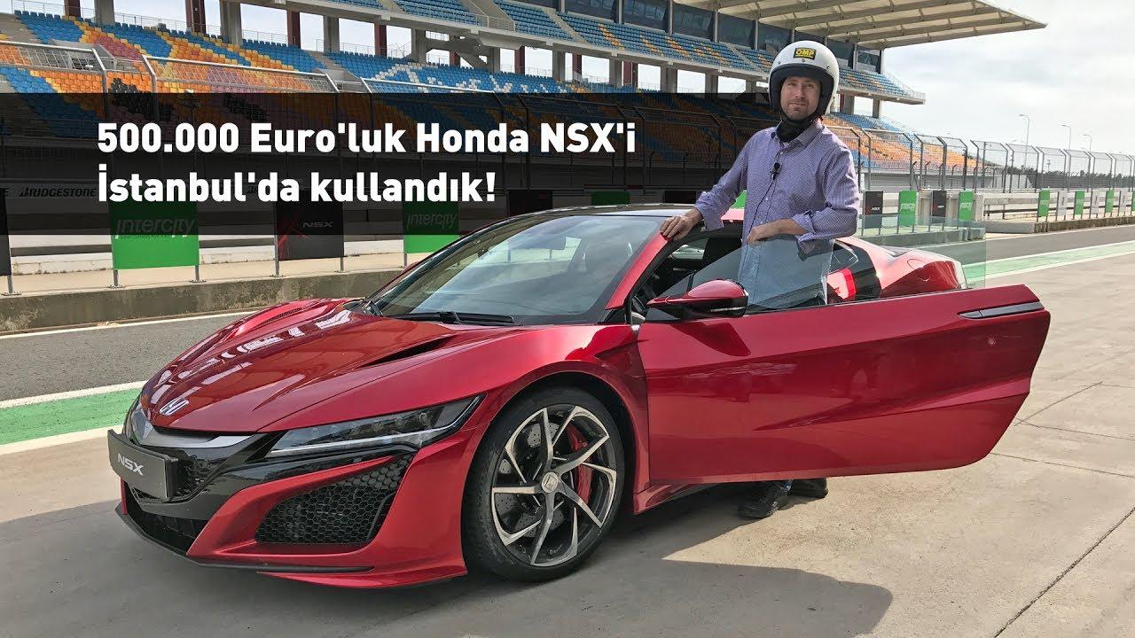 500 000 Euro Luk 2017 Honda Nsx I İstanbul Park Ta