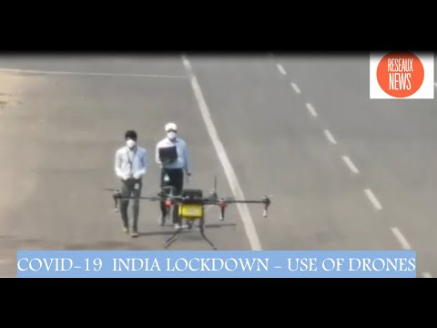 COVID 19 INDE: UTILISATION DE DRONES DURANT LE CONFINEMENT. INDIA LOCKDOWN - USE OF DRONES. #vaccin