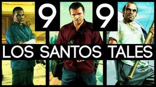 [99] Los Santos Tales (Grand Theft Auto V w/ GaLm)