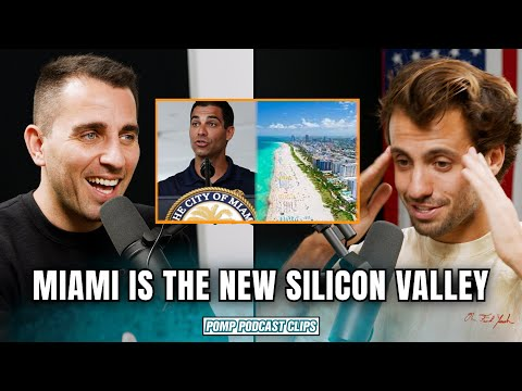 Miami Is The New Silicon Valley!!   Pomp Podcast CLIPS