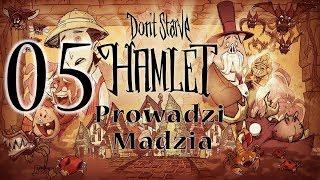 Don't Starve - Hamlet #05 - Więcej szczęścia niż rozumu