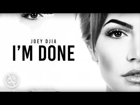 JOEY - I'm Done (Lyric Video)