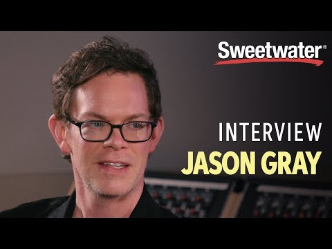 Jason Gray Interview with Sweetwater
