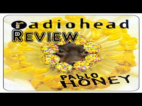 pablo honey album review and discussion (featuring jokes)