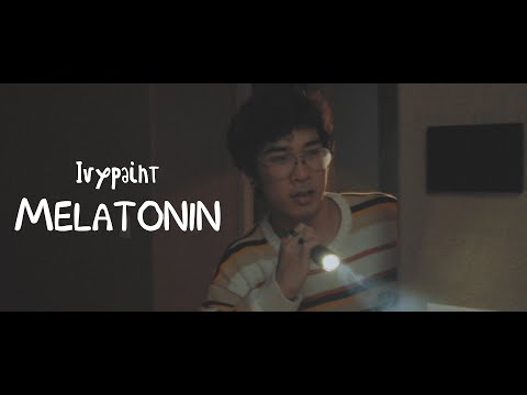 Ivypaint - Melatonin (Official Music Video)
