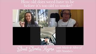 MD Numbers, Inc. and  BluntBlowinMama talk Bad Weed