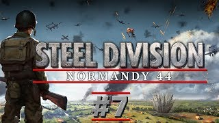 Steel Division: Normandy 44 - PART #7 - Strategy Multi-player