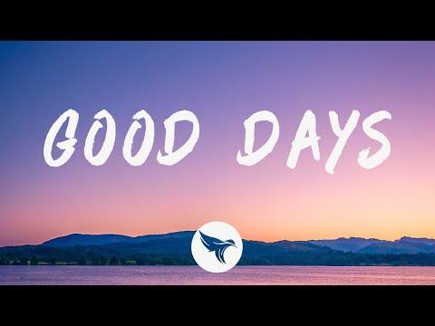 SZA – Good Days (Lyrics)