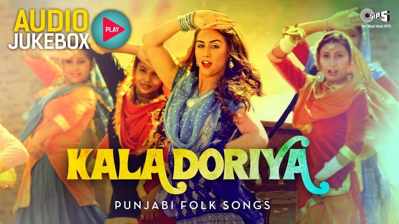 Kala Doriya Audio Jukebox | Punjabi Folk Songs | Most Popular Punjabi Hits of All Time