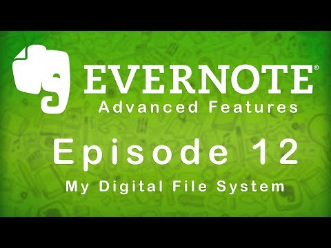 Evernote | Advanced Features | Episode 12 | My Digital File