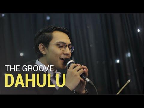 DAHULU - The Groove (COVER) | WEDDING BAND SURABAYA - MALIK ENTERTAINMENT