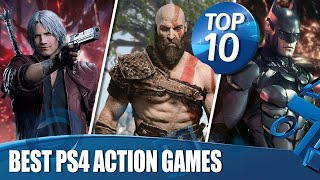 Top 10 Best Action Games On PS4