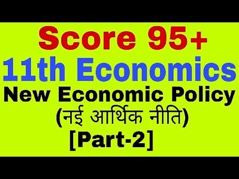 11th Class Economics: New Economic Policy(LPG),Part-2