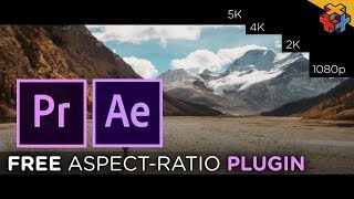 FREE Aspect-Ratio Plugin for Premiere & After effects (BLACK BARS)