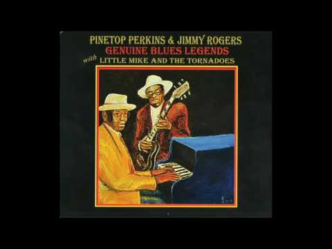 Pinetop Perkins & Jimmy Rogers - Genuine Blues Legends With Little Mike & The Tornadoes 2015