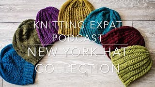 Knitting Expat - The New York Hat Collection & KAL information!