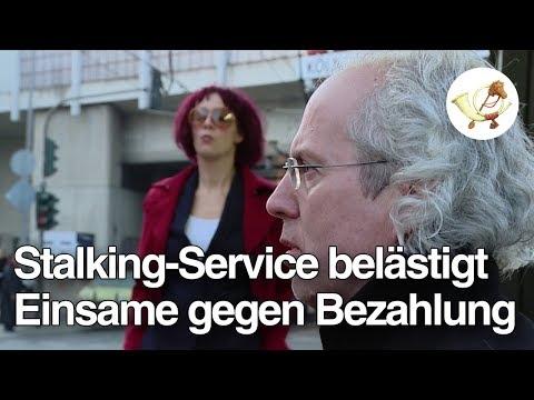 Stalking-Service belästigt einsame Menschen gegen Bezahlung [Postillon24]
