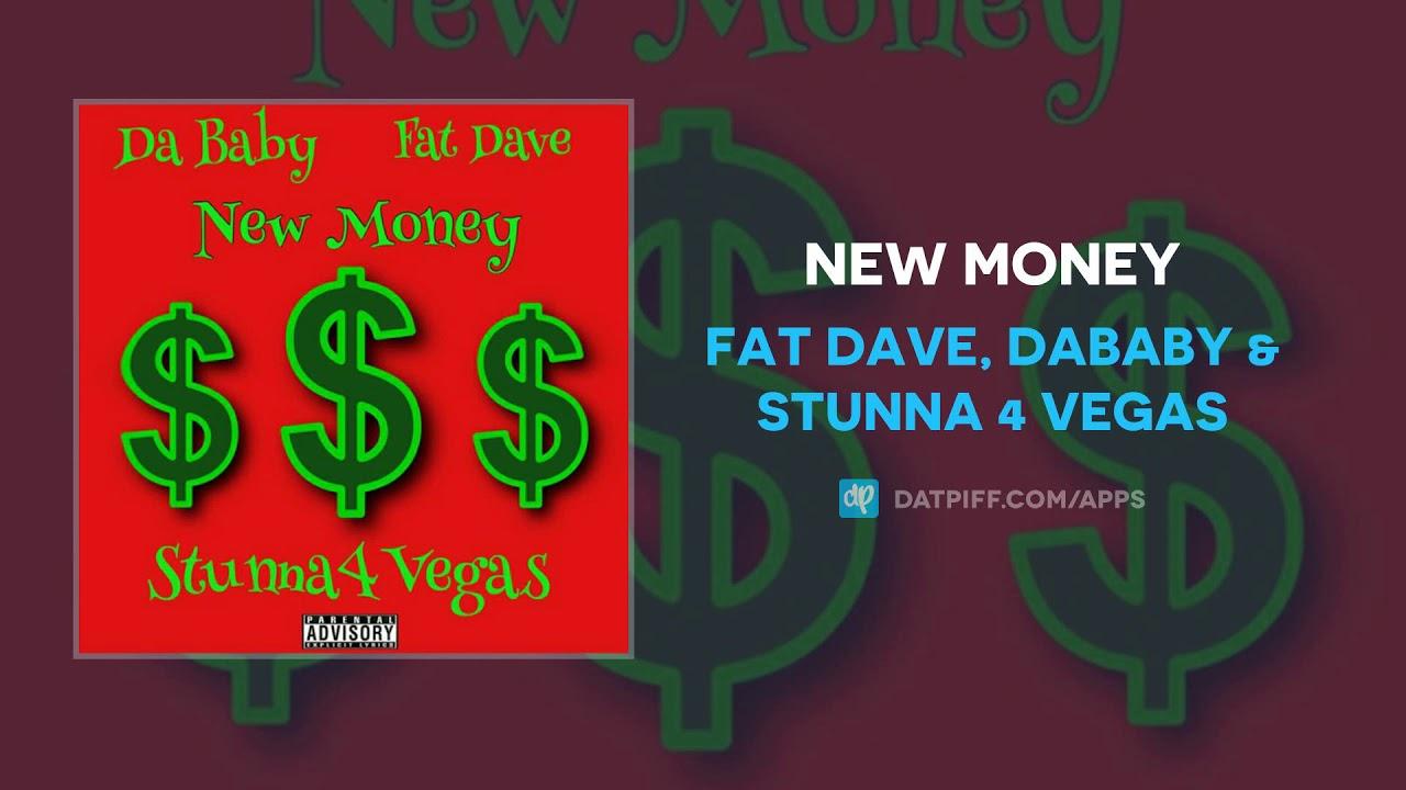Fat Dave, DaBaby & Stunna 4 Vegas — New Money (AUDIO)