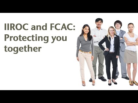 IIROC and FCAC: Protecting You Together
