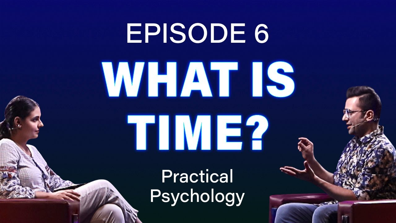 What is Time? Episode 6 #PracticalPsychology