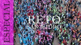 Reto San Isidro 'ESTEM COM UN LLUM'   Viladecans 2018