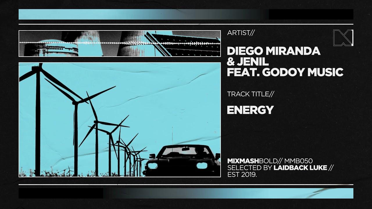 Diego Miranda & Jenil feat. Godoy Music - Energy