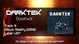 Darktek - Duckface (Reality Album 2018)