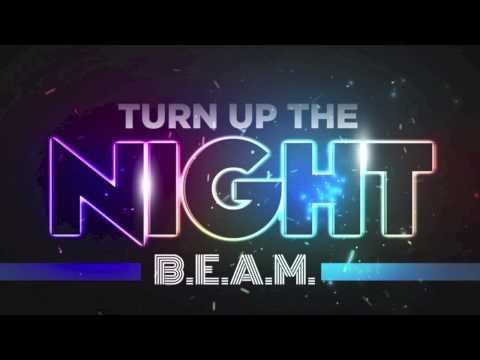 B.E.A.M - (TURN UP THE NIGHT E.P) BONUS TRACK HEY SEXY D.D REMIX