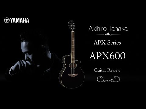 Akihiro Tanaka - Playing Yamaha APX 600 Guitar
