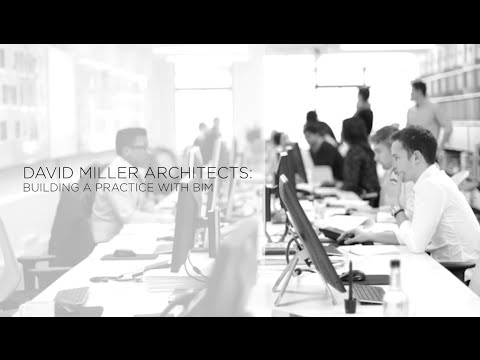 David Miller Architects: Building a Practice with BIM | by The B1M