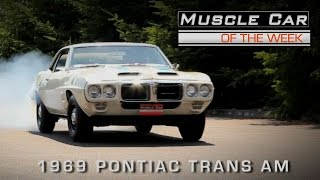 1969 Pontiac Trans Am Ram Air III 4-Speed Muscle Car Of The Week Video Episode #141