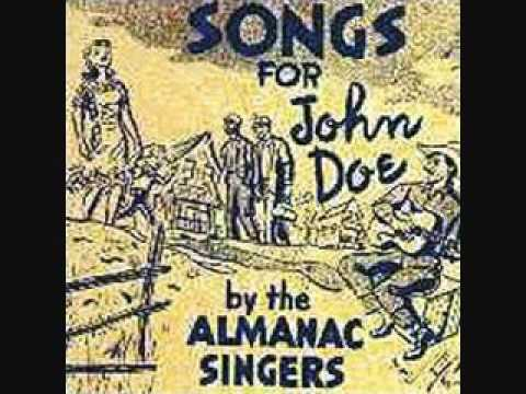 The Almanac Singers - The Strange Death of John Doe