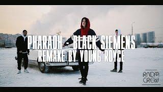 PHARAOH – BLACK SIEMENS(МИНУС) (Remake By Young Royce)