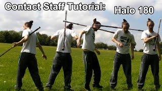 Contact Staff Tutorial: Halo 180