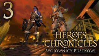 KRÓL PRZESTĘPCĄ [#3] Heroes Chronicles: Wojownicy Pustkowi